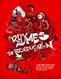 img - for Rhymes to Re-Education: A Hip Hop Curriculum book / textbook / text book