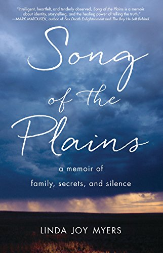 Song of the Plains: A Memoir of Family, Secrets, and -