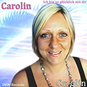 ich bin so gl cklich mit dir carolin mp3. Black Bedroom Furniture Sets. Home Design Ideas