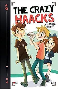 The Crazy Haacks Y La Cámara Imposible por The Crazy Haacks epub