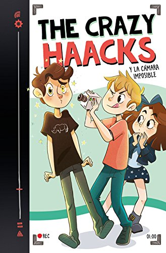 The Crazy Haacks y la c�mara imposible (Serie The Crazy Haacks 1)
