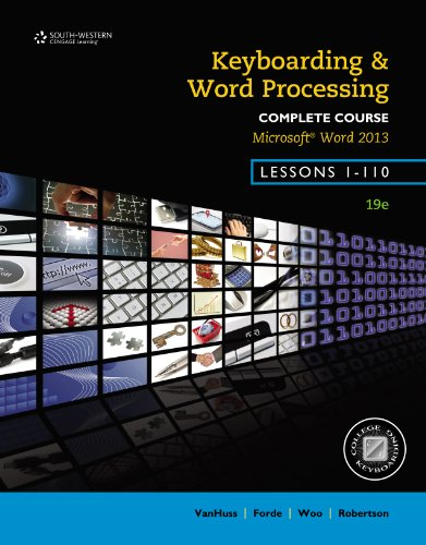 Keyboarding and Word Processing, Complete Course, Lessons 1-110: Microsoft Word 2013: College Keyboarding Pdf