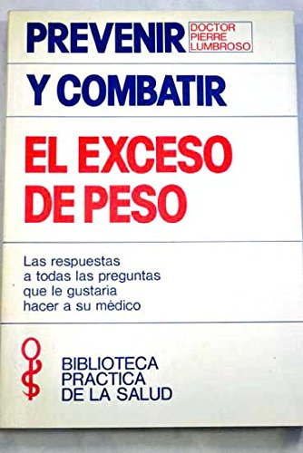 Descargar Libro Como Prevenir Y Combatir El Exceso De Peso/how To Prevent And Treat Obesity Pierre Lumbroso