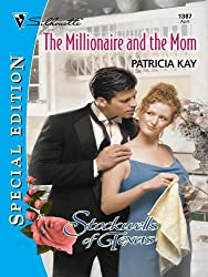 The Millionaire and the Mom (The Stockwells of Texas)