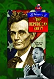 A History of the Republican Party, Amie Jane Leavitt, 161228261X