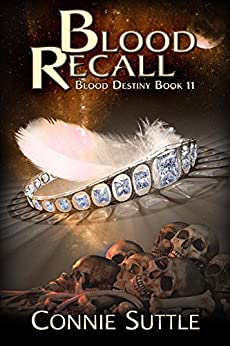 Blood Recall (Blood Destiny Book 11) by [Suttle, Connie]