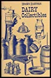 Hoard's Dairyman Dairy Collectibles, James S. Baird, 093214702X