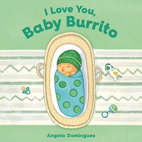 Book Cover: I Love You, Baby Burrito
