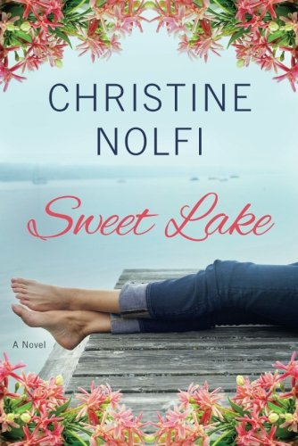 Sweet Lake: A Novel (A Sweet Lake Novel)