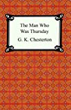 The Man Who Was Thursday, G. K. Chesterton, 1420925148