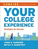 Your College Experience, Concise 11th Edition