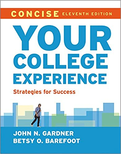 Your college experience concise strategies for success john n your college experience concise strategies for success 11th edition fandeluxe Choice Image