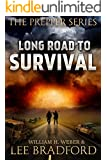 Long Road to Survival: The Prepper Series