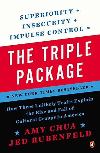 The Triple Package by Amy Chua and Jed Rubenfeld