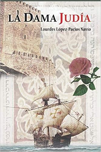 La Dama Judía de Lourdes López-Pacios Navío