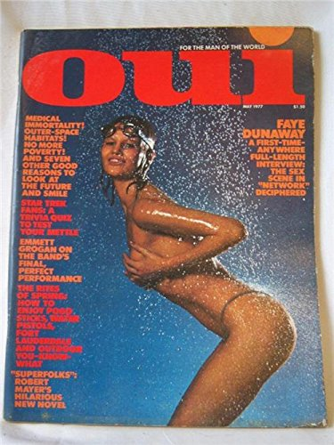 OUI Adult Magazine May 1977 Faye Dunaway A First-Time Anywhere Full-Length - Stores Briarwood At