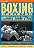 The Boxing Register, James B. Roberts and Alexander G. Skutt, 1590134990