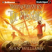The Missing: Troubletwisters, Book 4 | Garth Nix, Sean Williams
