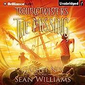 The Missing: Troubletwisters, Book 4 | Garth Nix, Sean Williams
