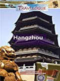 Travelogue - Hangzhou