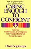 Caring Enough to Confront, David Augsburger, 0836119282
