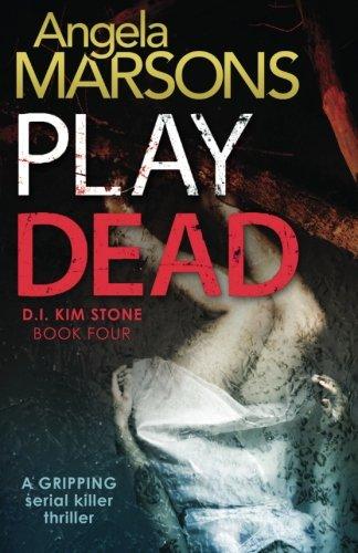 play-dead-a-gripping-serial-killer-thriller