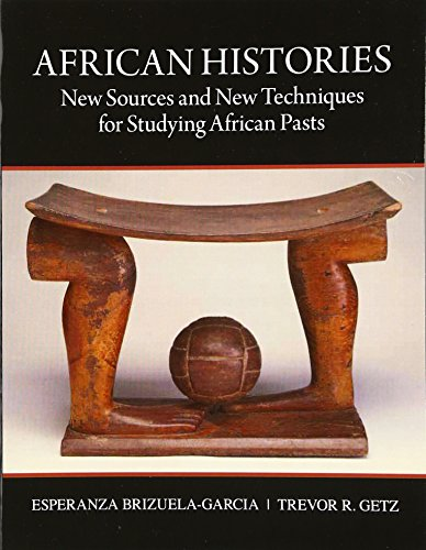African Histories: New Sources and New Techniques for Studying African Pasts