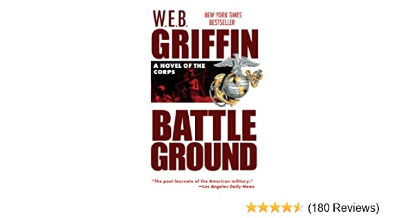 Battleground the corps series book 4 kindle edition by web battleground the corps series book 4 kindle edition by web griffin mystery thriller suspense kindle ebooks amazon fandeluxe Image collections
