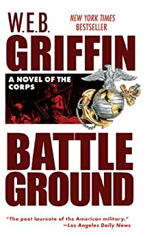 Battleground: 4 (The Corps series) by [Griffin, W.E.B.]