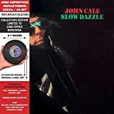 Slow Dazzle - Cardboard Sleeve - High-Definition CD Deluxe Vinyl Replica by John Cale (2013-05-04)