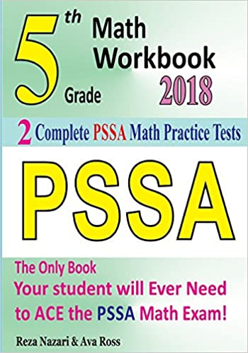 5th Grade Pssa Math Workbook 2018 The Most Comprehensive Review For