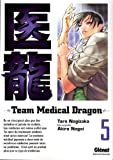 Team Medical Dragon, Tome 5 (French Edition)