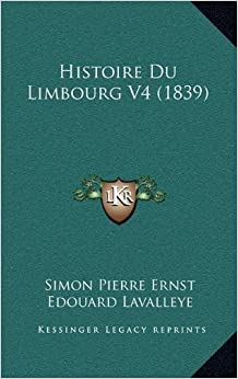 Histoire Du Limbourg V4 (1839)