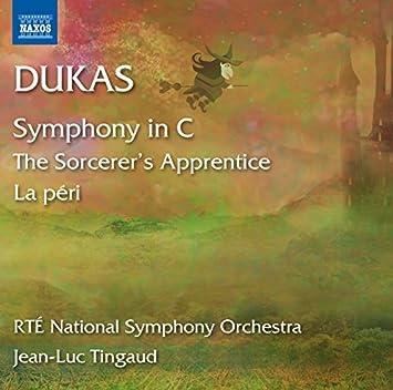 Paul Abraham Dukas: L'apprenti sorcier, La peri & Symphony in C Major by RTE National Symphony Orchestra