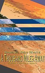 A Thousand Miles Away (Edward & Marianne Book 3)