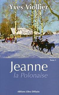 Jeanne la Polonaise : [1]