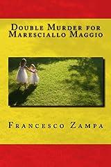 Double Murder for Maresciallo Maggio by Francesco Zampa (2015-03-31) Paperback