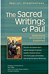The Sacred Writings of Paul: Selections Annotated & Explained (SkyLight Illuminations) Paperback
