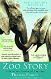 Zoo Story, Thomas French, 1401310532