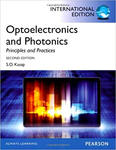 Optoelectronics & Photonics:Principles & Practices: International Edition