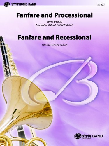 Fanfare, Processional and Recessional by Belwin Music