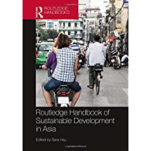 Routledge Handbook of Sustainable Development in Asia (Routledge Handbooks)