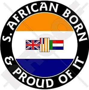 Sudáfrica EX S. africano nacido & Orgulloso 100mm (4) vinilo Bumper, adhesivo