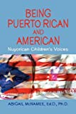 Being Puerto Rican and American, Nuyorican Children's Voices, Abigail McNamee, 1606939203