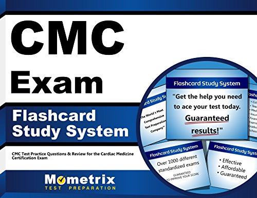 CMC Exam Flashcard Study System: CMC Test Practice Questions & Review for the Cardiac Medicine Certification Exam (Cards)