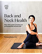 Back and Neck Health: Mayo Clinic Guide to Treating and Preventing Back and Neck Pain
