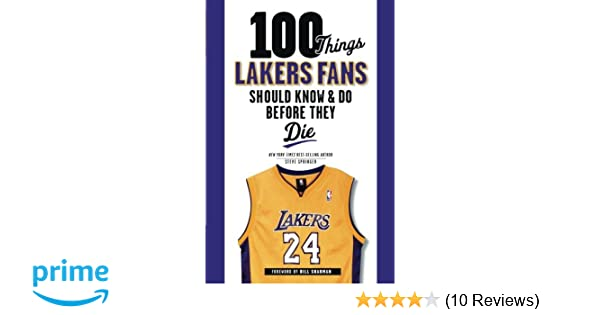 0c5a4f4addf 100 Things Lakers Fans Should Know   Do Before They Die (100 Things ...