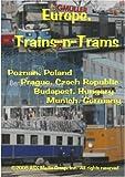 Europe, Trains-n-Trams
