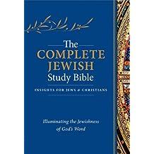 Complete Jewish Study Bible, The HC: Illuminating the Jewishness of God's Word