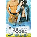 Spirit of the Rodeo: A Love Story with Ghosts (A Cradle to Grave Mystery Book 1)